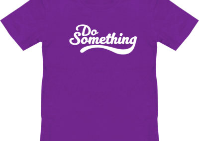 Do Something Shirt