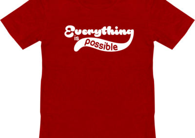 Everythinbg is Possible Shirt